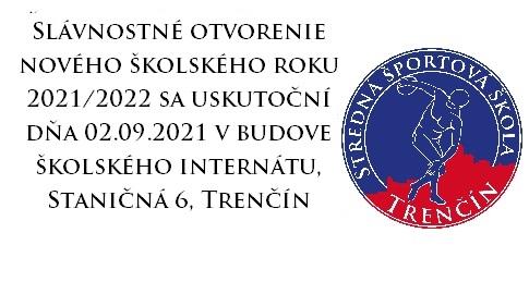 OTVORENIE ŠKOLSKÉHO ROKU 2021/2022
